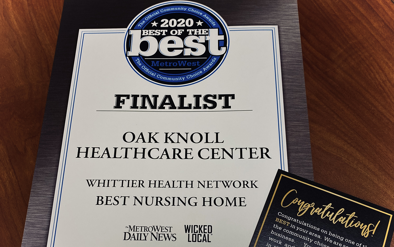 Whittier Health Network Spotlight: Oak Knoll Healthcare Center in Framingham, MA